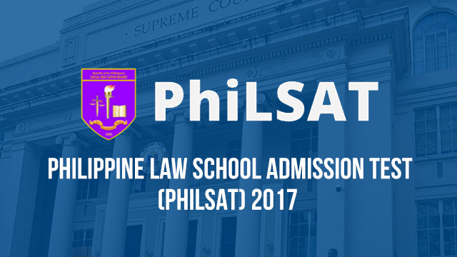 PhiLSAT Results, PhiLSAT 2017, philsat, law aptitude exam, philsat registration, philsat reviewer, philsat requirements, philsat online registration, philsat exemption, philsat exam schedule, philsat schedule, philsat registration form